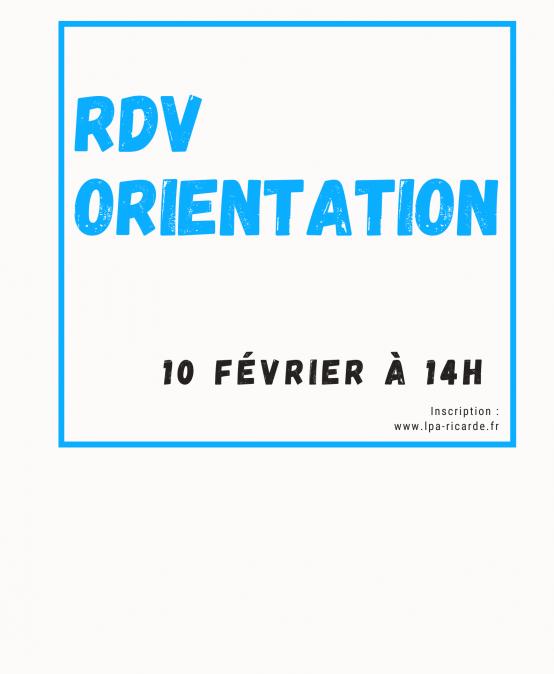 RDV de l'orientation mercredi 10 février à 14h